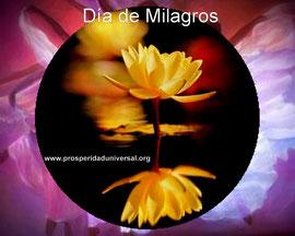 ORACIÓN PODEROSA, DÍA DE MILAGROS, CONSEGUIR UN MILAGRO DE PROSPERIDAD, AMOR, ABUNDANCIA, DINERO, SANIDAD -FE - DIOS-  PROSPERIDAD UNIVERSAL