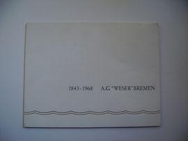 """Von der AG """"Weser"""" Bremen 1968 ausgegeben"""