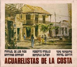 """ART EXHIBITION """"ACUARELISTAS DE LA COSTA"""""""