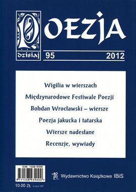"""Poesie - Dokumentation / Literaturzeitschrift """"POESIE heute"""", Nr.95, IBiS, Warschau, Polen 2012"""