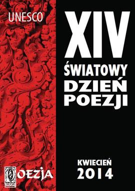 XIV. UNESCO Welttag der Poesie / Literaturmuseum im. A. Mickiewicza, Warschau, Polen 2014