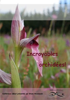 ADN conférence Incroyables orchidées