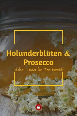 Gelee aus Holunderblüten & Prosecco: Hugo auch für Thermomix #hugo