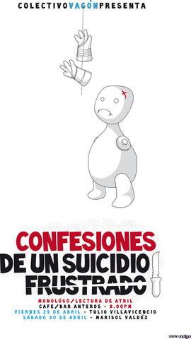 """Monólogo """"Confesiones de un suicidio frustrado"""""""