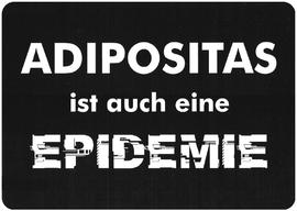 Adipositas ist auch eine Epidemie