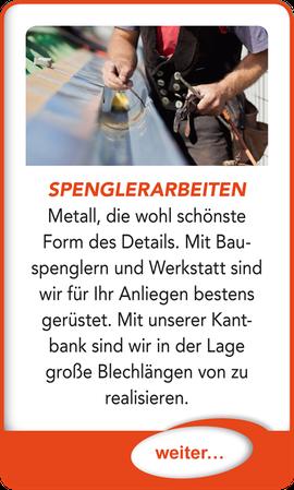 """Button verlinkt zu """"Spenglerarbeiten"""" der Uttendorf Bedachungen GmbH."""