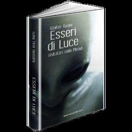 Esseri di luce by Walter Rasini