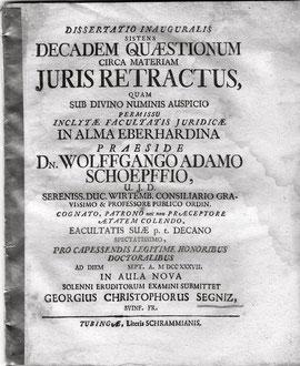 Wolfgang Adam Schoepff als Doktorvater für Georgius Christophorus Segniz 1737