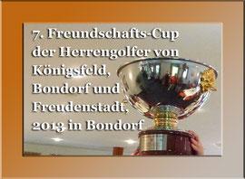 2013: Freundschafts-Cup der Herrengolfer aus Freudenstadt, Königsfeld und Niederreutin. Foto Rainer Sturm stormpic.de