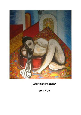 """Ulrich Gansert über ArtUR Karapetyan - Bild """"Der Kontrabass"""" 80 x 100"""