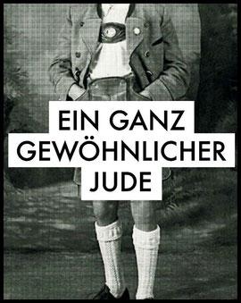 Ein ganz gewöhnlicher Jude