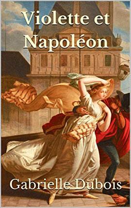 Violette et napoléon, gabrielle dubois auteure