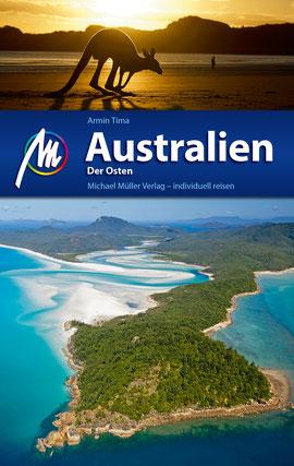 Australien - Der Osten Reiseführer Michael Müller Verlag: Individuell reisen mit vielen praktischen Tipps