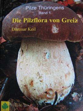 Pilze Thüringens Band I