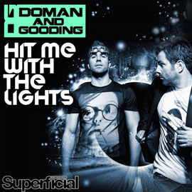 Doman & Gooding - Hit Me With The Lights (Superficial Recordings)