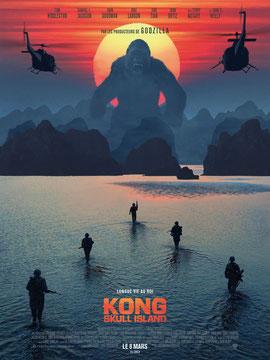 Kong - Skull Island de Jordan Vogt-Roberts - 2017 / Fantastique