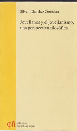 Jovellanos y el jovellanismo, Pentalfa, 2004, 860 p.