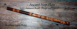 Ancient Hopi Flute - Autumn Breath and Carved