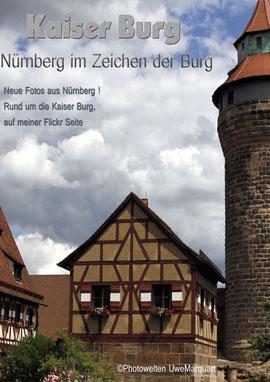 ©Photowelten-Uwe-Marquart * Neue Fotos von der Kaiser Burg in Nürnberg
