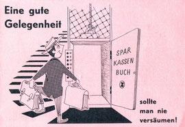 Eine gute Gelegenheit! Sparkassenbuch (Werbung der Zentralsparkasse um 1959).
