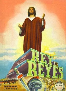 El álbum de cromos de Rey de Reyes.