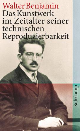Buchcover Walter Benjamin, Das Kunstwerk im Zeitalter seiner technischen Reproduzierbarkeit, Suhrkamp Taschenbuch (mit Porträtfoto von Walter Benjamin)