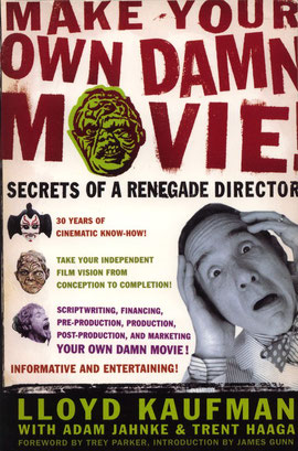Lloyd´s Book: Produce Your Own Damn Movie
