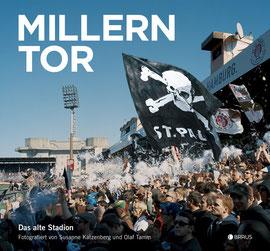 """Buch: """"Millerntor"""", Fotografien von Susanne Katzenberg und Olaf Tamm, Texte von Ronny Galczynski"""