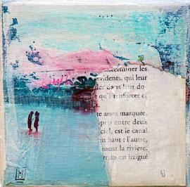 """""""Confidences au bord de l'eau"""" technique mixte sur toile 10 x 10"""