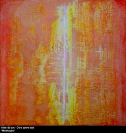 """Meditation"" - Oil on canvas - 150 x 150 cm"