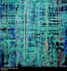 """Fenómeno"" - Oil on canvas - 150 x 150 cm"