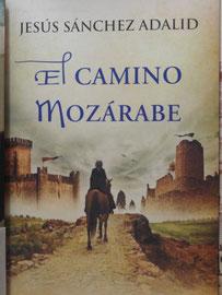 Mérida - das neue Buch El camino Mozárabe von Jesús Sánchez Adalid