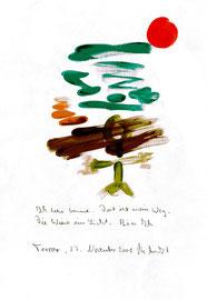 """""""Ich sehe Sonne"""" / Torrox, den 27.11.2008 / """"Sprechbild"""" mit Text als Original Grafik mit Aquarellfarben, Bleistift und Text auf Papier / B 21,0 cm * H 29,7 cm / Werkverzeichnis 3.820"""
