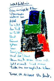 """""""Selbstbildnis"""" / Torrox, 09.10.2008 / """"Sprechbild"""" mit Text als Original Grafik mit Aquarellfarben, Ölkreide, Bleistift und Text auf Papier / B 21,0 cm * H 29,7 cm / Nachträge-Werkverzeichnis"""