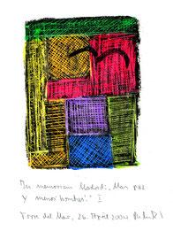 """In memoriam Madrid: """"Mas paz y menos bombas!"""" I / WVZ 3.706 / datiert Torre del Mar, 26. April 2004/  Ölkreide, gekratzt, auf Papier / Maße b 21,0 cm * h 29,7 cm"""