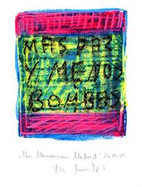 """In memoriam Madrid: """"Mas paz y menos bombas!"""" / WVZ 3.707 / datiert 26.04.04 / Ölkreide, gekratzt, auf Papier / Maße b 21,0 cm * h 29,7 cm"""