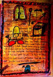 """""""Groß"""" / Sayalonga, 25.07.2015 """"Sprechbild"""" mit Text. Original Grafik. Druck einer Zeichnung, handbearbeitet mit Tuschen, Farbstiften, Lacken und Text auf Papier. B 21,0 cm * H 29,7 cm Werkverzeichnis 4201"""