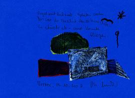 """""""Vogel mit Rucksack"""" / Torrox, 09.10.2008 / """"Sprechbild"""" mit Text als Original Grafik mit Ölkreide, Tusche und Text auf blauem Papier / B 21,0 cm * H 29,7 cm / Nachträge Werkverzeichnis"""