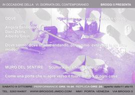 MURO DEL SENTIRE Scultura di Chiara Pellegrini.      DOVE Angela Belmondo performer  Daniela Zebra voce, tastiera  Alberto Grein polistrumentista