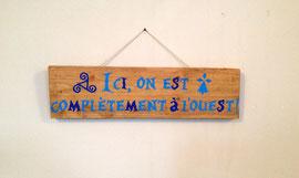"""Pancarte """"A l'ouest"""" personnalisable"""