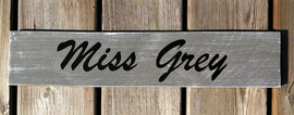 "Pancarte ""Miss Grey"" personnalisable gris patiné"
