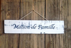 """Pancarte """"Maison blanche"""" personnalisable vieillie poncée"""