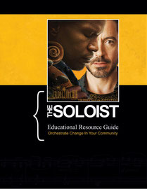 """The Soloist"" <ovie Educational Resource Guide - Front Cover"