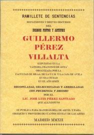 Ramillete de sentencias, reflexiones y breves discursos del insigne pintor y artífice Guillermo Pérez Villalta