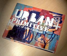 Lyle Carbajal-Urban+Primitive-Livre sur commande-Galerie Gabel-côte d'Azur-