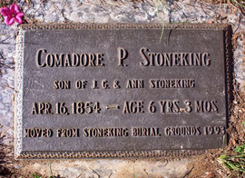 Comadore Perry Stoneking was moved with 11 others from the smaller Stoneking Cemetery to this one in 1993.