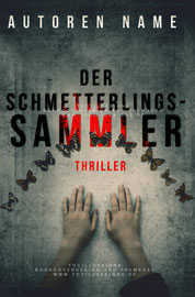 schmetterlingssammler - available • E-book 100€ •  Full cover upon request • Title font and effects can be changed and adjusted.