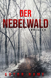 nebelwald - available • E-book 100€ •  Full cover upon request • Title font and effects can be changed and adjusted.