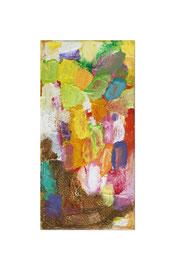 2011, Pigmente und Binder auf Leinwand, 40 x 20 cm