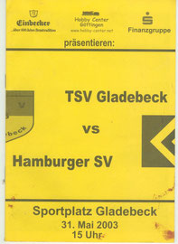 31.05.2003 Freundschaftsspiel:TSV Gladebeck-HSV 1:15